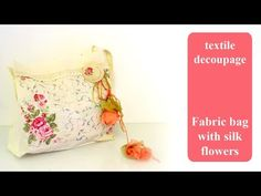 DIY decoupage tutorial on the right way to personalise your cloth tote bag decopage - DECOUPAGE TUTORIAL - découpage - Pentart textile decoupage varnish and glue and plastic flowers . Diy Decoupage Fabric, Diy Decoupage Tutorial, Decoupage On Canvas, Diy Canvas, Fabric Tote Bags, Diy Tote Bag, Canvas Tote Bags, Diy Bags, Shabby Fabrics