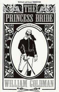 The Active Scrawler: Rosy's scrawled book recommendation: The Princess Bride by William Goldman