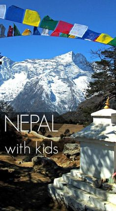 Nepal with Kids. Nepal is a stunning country, a dream destination, rich in culture and holding immense natural beauty. But is it a good place to take kids? We try it out. 1 month in Nepal, including Trekking in the Everest region, for families and kids. Nepal after the earthquake. Family travel with World Travel Family.