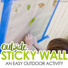 Outdside Sticky Wall: Create a fun outdoor activity for toddlers and preschoolers; a fun nature craft; Outdoor Games For Preschoolers, Fun Outdoor Activities, Toddler Learning Activities, Play Based Learning, Outdoor Learning, Summer Activities, Nature Activities, Class Activities, Learning Centers