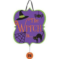 The Witch Is In/Out Sign