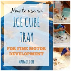 Tips from an occupational therapist for how to use an ice cube tray to support your child's fine motor development!