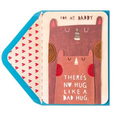 Show dad how much you love his bear hugs this Valentine's Day with this adorable card that he is sure to love.