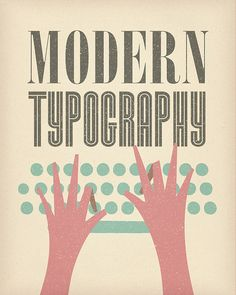 Dustin Wallace  modern type, via Flickr.