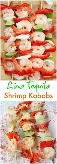 Lime Tequila Shrimp Kabobs are the ultimate warm weather grilling recipe with a zesty kick that has you coming back for more.