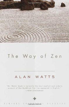 The Way of Zen by Alan W. Watts