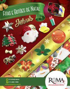 Já em clima de Natal trouxemos fitas e botões decorativos para deixar a sua ceia ainda mais bonita! 🎄🎅  Você pode usar para enfeitar a sua árvore, os presentes e tantos outros objetos.✨  Encomende já os seus!  ☎ (11) 2081-7999  📲 Whats App: (11) 950794014 / (11) 943219733 / (11) 942172468  ✉ vendas7@romaaviamentos.com.br  🖱 www.romaaviamentos.com.br  #RomaAviamentos #Moda #Natal #FinalDeAno #Decoração #Artesanato #Costurando