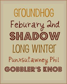 Vintage Marigold: Groundhog Day Subway Art(Free Printable!)