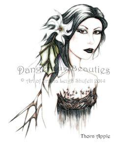 Dangerous Beauties~Thorn Apple~Version 1 www.innerfaecreations.com © Art of Trisha Leigh Shufelt 2014