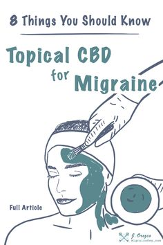 New article. 8 Things You Should Know About Topical CBD for Migraine Relief New article. 8 Things You Should Know About Topical CBD for Migraine Relief Migraine Relief, Pain Relief, Tension Headache Relief, Oils For Migraines, Natural Headache Remedies, Science, Drug Free, Facts, Salud