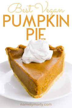 This AMAZING Vegan Pumpkin Pie recipe is what you want to display on your holiday dessert table! Make this gorgeous and delicious too easy pumpkin pie today Eggless Pumpkin Pie Recipe, Classic Pumpkin Pie Recipe, Dairy Free Pumpkin Pie, Best Pumpkin Pie, Pumpkin Custard, Vegan Pumpkin Pie, Pumpkin Pie Bars, Pumpkin Pie Recipes, Pumpkin Dessert