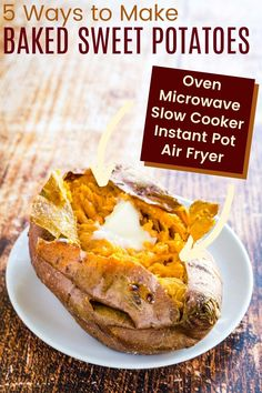 Love Baked Sweet Potatoes? Here are 5 ways to make that favorite side dish recipe - bake in the oven, cook in the microwave, or use your crockpot, Instant Pot, or air fryer! It's so easy, and each method has different advantages based on how much time you have!