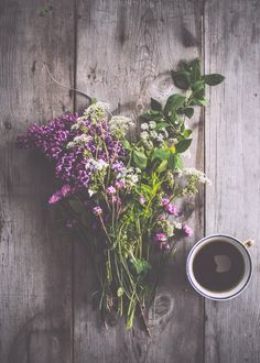 """If i woke up and saw a hand picked bouquet of wildflowers and a cup of coffee on the deck table i would marry whomever put them there."" Me too"