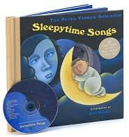 Sleepytime Songs  The Peter Yarrow Songbook  Illustrated by Terry Widener