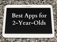 Best Apps for 2-Year-Olds #IntelTablets #FamilyTravel