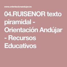 04.RUISENOR texto piramidal - Orientación Andújar - Recursos Educativos