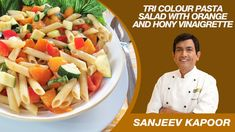 Tri Colour Pasta Salad Recipe By Sanjeev Kapoor