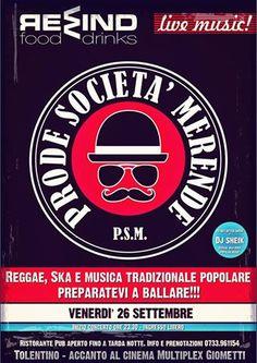 Imperdibile appuntamento con la #musica dal vivo al Rewind,#Tolentino.Venerdì 26 settembre live con Prode Società Merende + DJ Sheik (Dj set dopo concerto) per una notte Reggae, Ska, Popular music tutta da ballare!!!
