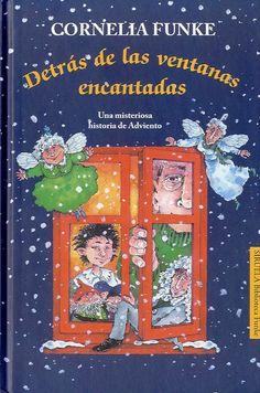 "Cornelia Funke. ""Detrás de las ventanas encantadas"". Editorial Siruela (infantil-Verd)"