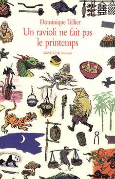 Un ravioli ne fait pas le printemps - Dominique Tellier