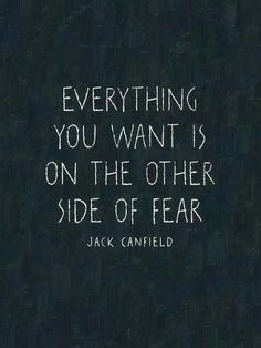 Put your fear aside!