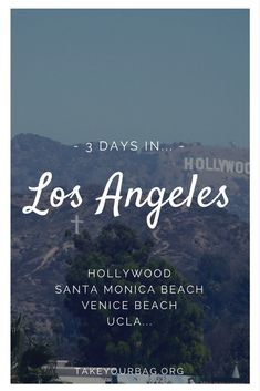 3 days in L.A. - What to do - Hollywood Boulevard | Sunset Boulevard | Eating in L.A. | Drinking in L.A. | Santa Monica Beach | Venice Beach | UCLA #la #losangeles #california #hollywood (2)