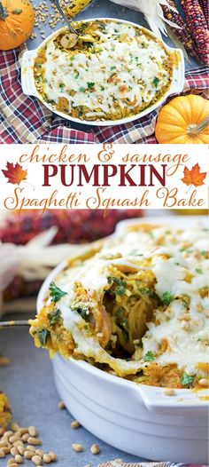 Chicken and Sausage Pumpkin Spaghetti Squash Bake - a perfect fall dinner packed with veggies and high in protein!