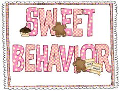 Sweet Behavior Classroom Mgt. and a Freebie