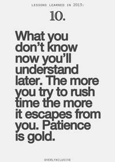 patience is gold