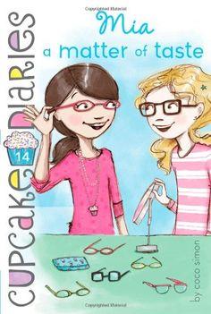 Mia a Matter of Taste (Cupcake Diaries, 14) by Coco Simon