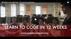 Learn to code in 12 weeks.