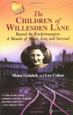 The Children of Willesden Lane: Beyond the Kindertransport:  A Memoir of Music, Love, and Survival by Mona Golabek,http://www.amazon.com/dp/0446690279/ref=cm_sw_r_pi_dp_pGdfsb1ZK4FMGD6H