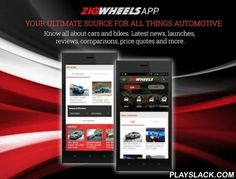 ZigWheels.com- Your Auto Guide  Android App - playslack.com ,  ZigWheels.com is your ultimate guide for all things auto. Our robust team of auto-journalists, who have spent years in the industry pursuing their passion, have made it their mission to provide you with the most relevant & timely news & reviews. It is our aim to provide credible auto content to our users who primarily fall in the categories of Auto Buyers, Auto Sellers or Auto Enthusiasts.ZIGWHEELS.COM FOR AUTO…