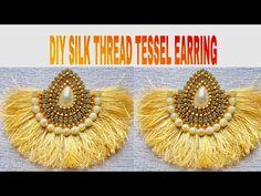 DIY Tassel Earring || Handmade Silk Thread Tassel Earring Tutorial - YouTube