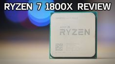 ZEN BENCHMARKS! Ryzen 7 1800X Review vs 6850K, 7700K & FX-8350