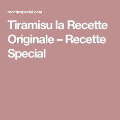 Tiramisu la Recette Originale – Recette Special