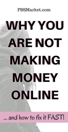 Why You Are Not Making Money Online   Learn the main reasons why you are not making money online and how to fix them fast!
