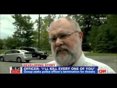 """Canton Police Officer: """"I'll Kill Every One Of You Motherfuckers"""" HOW DOES HE HAVE A GUN AND A BADGE?????????"""