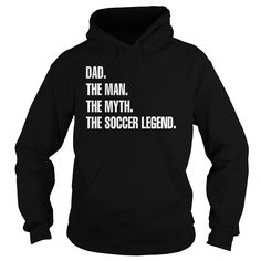 The Man The Myth The Soccer Legend T-shirt #gift #ideas #Popular #Everything #Videos #Shop #Animals #pets #Architecture #Art #Cars #motorcycles #Celebrities #DIY #crafts #Design #Education #Entertainment #Food #drink #Gardening #Geek #Hair #beauty #Health #fitness #History #Holidays #events #Home decor #Humor #Illustrations #posters #Kids #parenting #Men #Outdoors #Photography #Products #Quotes #Science #nature #Sports #Tattoos #Technology #Travel #Weddings #Women
