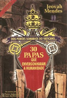 CASTRO DIANTE DO TRONO: SÉRIES: MINHAS LEITURAS!! 30 PAPAS QUE ENVERGONHAR...