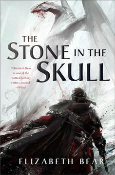 I don't care for the title text on this one for some reason (it's too separate?), but I do like the feel of the art.  The Stone in the Skull (Lotus Kingdoms, #1) by Elizabeth Bear