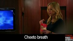 """""""I played a lot of online scrabble with some girl named cheeto breath."""""""