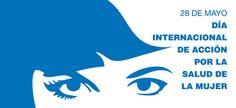 La Caja de Pandora: 28 de Mayo Día de acción Mundial por la Salud de l...