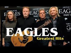The Eagles Greatest Hits Album - The Eagles Best Songs - YouTube