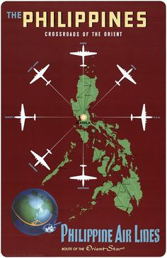 The Philippines, Crossroads of the Orient. Philippine Air Lines vintage travel poster showing the route of the Orient Star. Airplanes can be seen departing from Manila, circa Filipino Culture, Filipino Art, Retro Poster, Poster Vintage, Airline Travel, Manila Philippines, Philippines Travel, Vintage Travel Posters, Vintage Airline