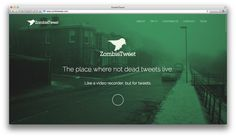 ZombieTweet new fresh website. Record tweets like a video recorder!