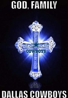 God, Family and The Dallas Cowboys