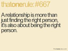 be the right person to find the right one