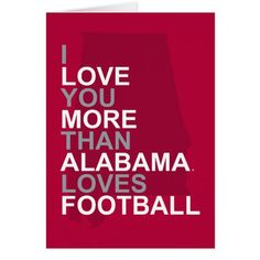 Valentine's Day Party Invitations I Love You More Than Alabama Loves Football Card