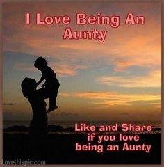 Discover and share Auntie Love Quotes. Explore our collection of motivational and famous quotes by authors you know and love. Life Quotes Love, All Quotes, Family Quotes, Great Quotes, Quotes To Live By, Inspirational Quotes, I Love My Niece, Niece And Nephew, Love You